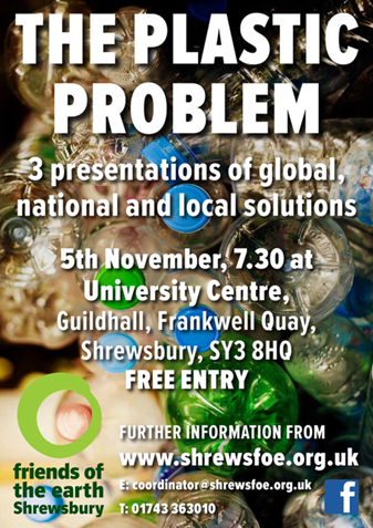 Poster publicising talk on the plastic problem in Shrewsbury on 05.11.18