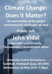 Poster publicising climate change talk by John Vidal in Shrewsbury on 01.05.19